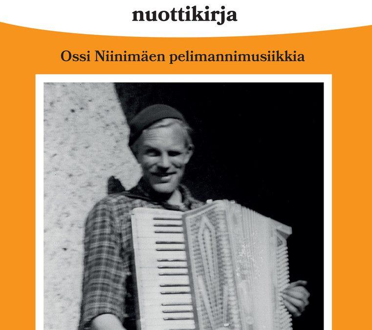 Lahtelaispelimanni Ossi Niinimäen sävellystuotantoa julki